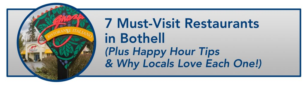 WindermereNorth_Bothell_7 Must-Visit Restaurants in Bothell (Plus Happy Hour Tips & Why Locals Love Each One!)