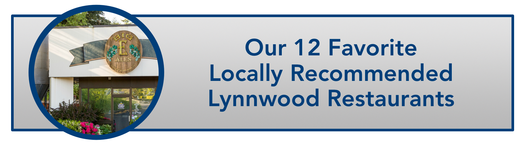 WindermereNorth_Lynnwood_Our 12 Favorite Locally Recommended Lynnwood Restaurants